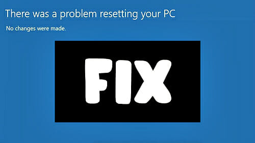There-Was-a-Problem-Resetting-Your-PC